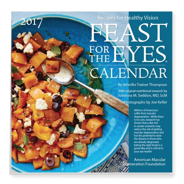Feast for the Eyes 2017 Eye Healthy Recipes for Macular Degeneration