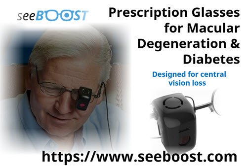 SeeBoost Prescription Glasses for Macular Degeneration & Diabetes
