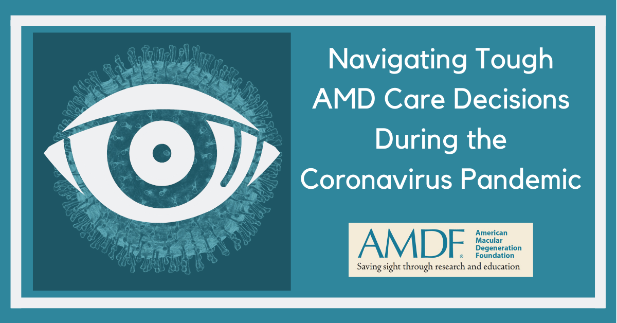 Navigating Tough AMD Care Decisions During the Coronavirus Pandemic